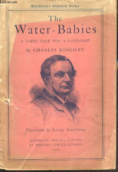 THE WATER-BABIES - A FAIRY TALE FOR A LAND-BABY - OUVRAGE EN ANGLAIS