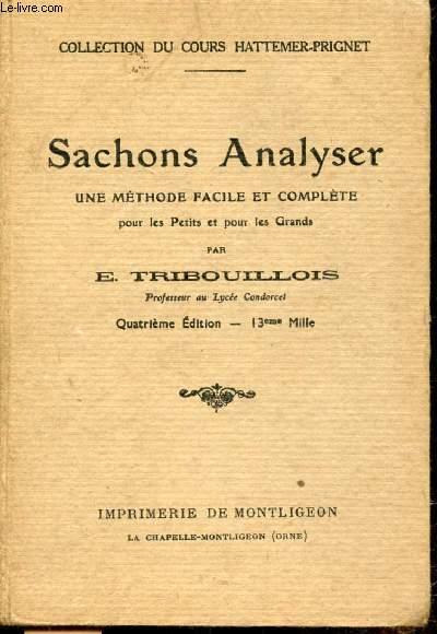 SACHONS ANALYSER UNE METHODE FACILE ET COMPLETE POUR LES PETITS ET POUR LES GRANDS