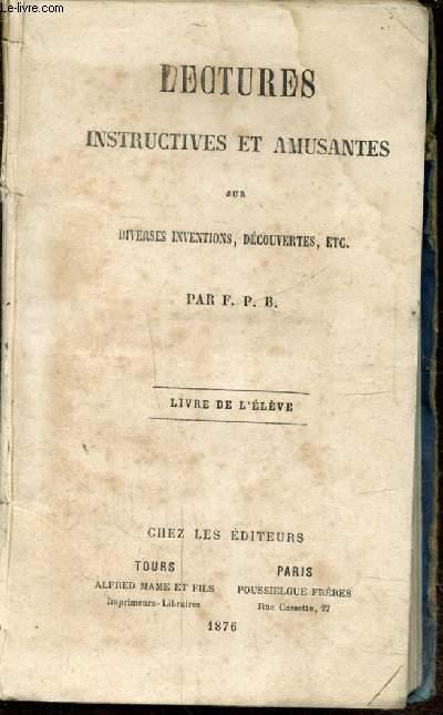 LECTURES INSTRUCTIVES ET AMUSANTES SUR DIVERSES INVENTIONS, DECOUVERTES - LIVRE DE L'ELEVE -