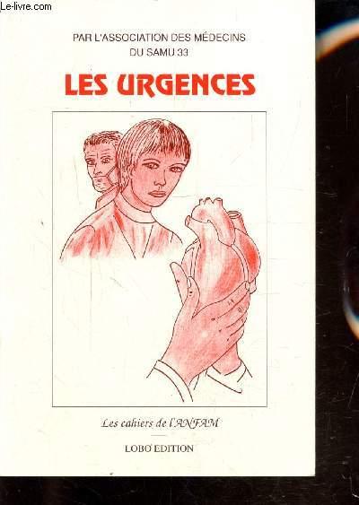 LES CAHIERS DE L'ANFAM - LES URGENCES -