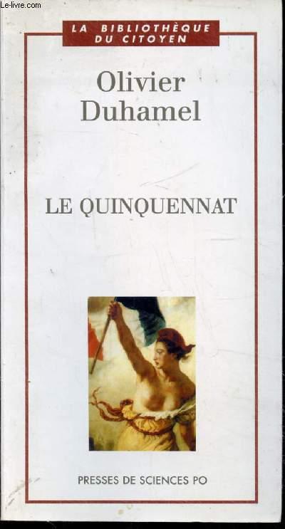 LE QUIQUENNAT