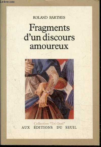 FRAGMENTS D'UN DISCOURS AMOUREUX