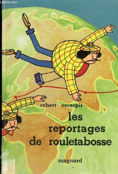 LES REPORTAGES DU ROULETABOSSE
