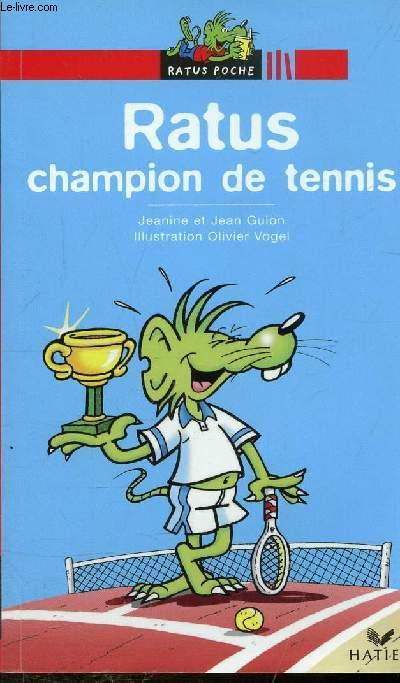 RATUS CHAMPION DE TENNIS