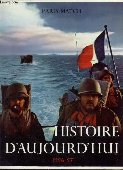 HISTOIRE D'AUJOURD'HUI 1956 - 1957