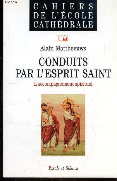 CONDUITS PAR L'ESPRIT SAINT - L'ACCOMPAGNEMENT SPIRITUEL