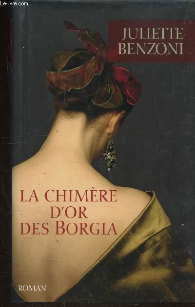 LA CHIMIERE D'OR DES BORGIA