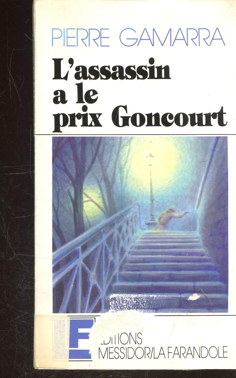 L'ASSASSIN A LE PRIX GONCOURT -