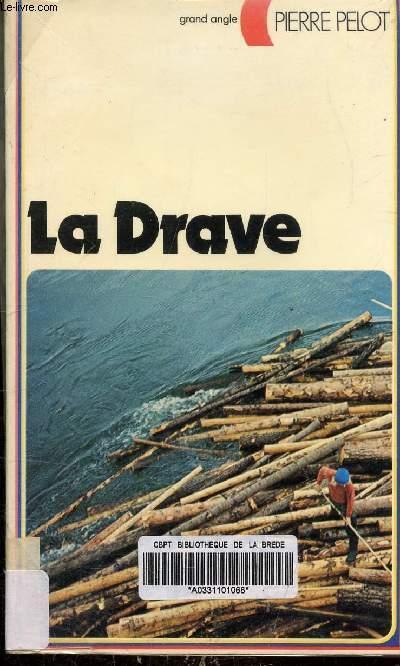 LA DRAVE - COLLECTION GRAND ANGLE N° 31