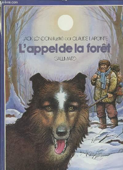 L'APPEL DE LA FORET.
