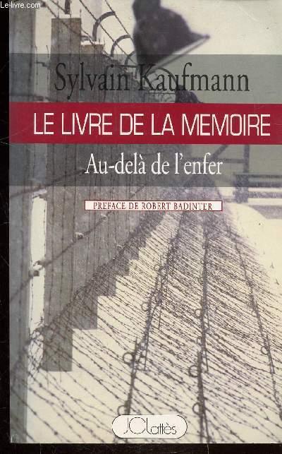 LE LIVRE DE LA MEMOIRE - AU DELA DE L'ENFER -
