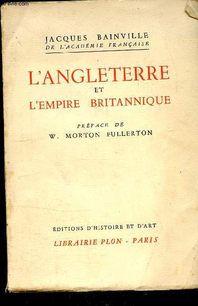 L'ANGLETERRE ET L'EMPIRE BRITANNIQUE - COLLECTION BAINVILLIENNE.