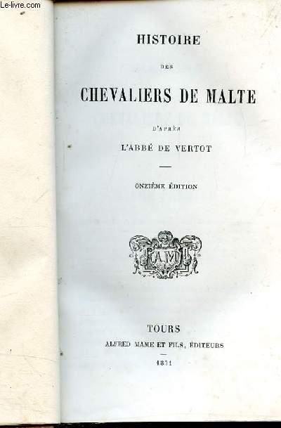 HISTOIRE DES CHEVALIERS DE MALTE