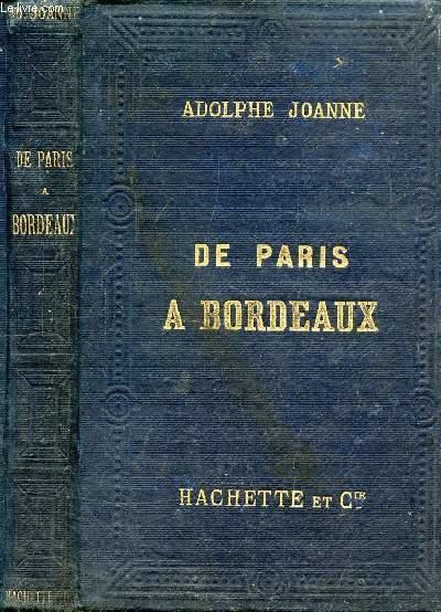 DE PARIS A BORDEAUX - COLLECTION DES GUIDES-JOANNE - 3 PHOTOS DISPONIBLES -