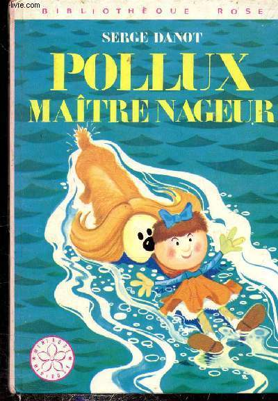 Pollux Maitre Nageur Collection Bibliotheque Rose