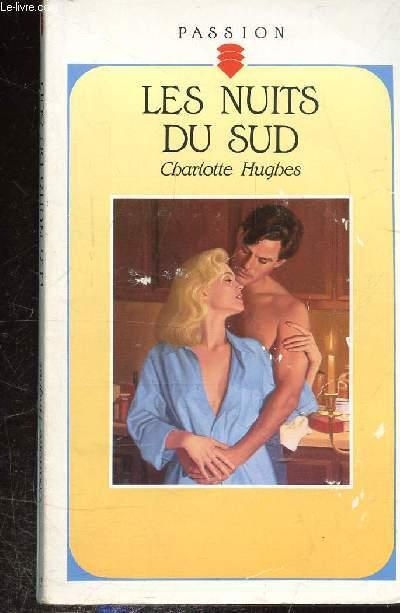LES NUITS DU SUD. COLLECTION PASSION N°342