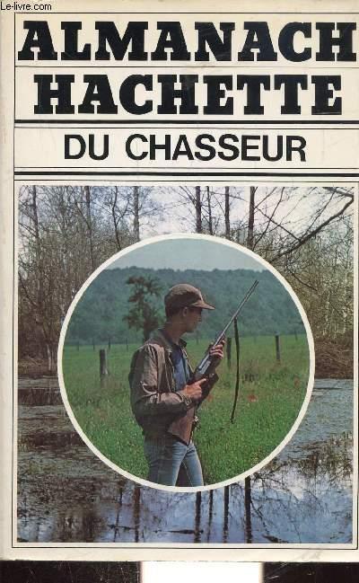 ALMANACH HACHETTE DU CHASSEUR