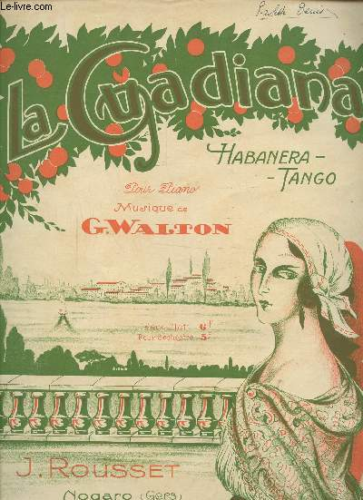 LA GUADIANA  - HABANERA-TANGO - PARTITION POUR PIANO N°J-40-R