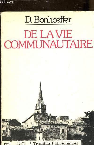 DE LA VIE COMMUNAUTAIRE.