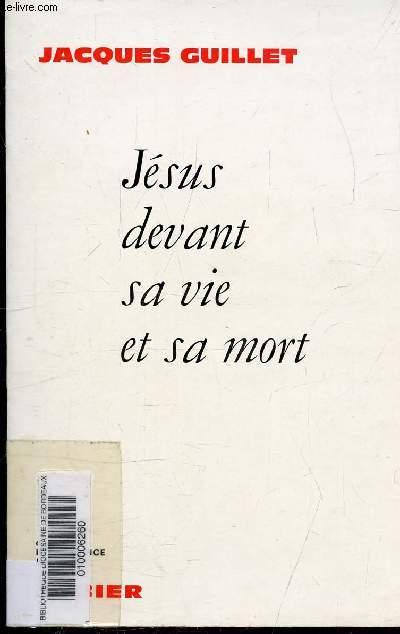 JESUS DEVANT SA VIE ET SA MORT