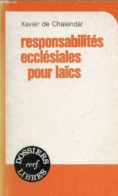 RESPONSABILITES ECCLESIALES POUR LAICS - COLLECTION DOSSIERS LIBRES.