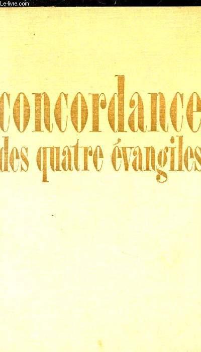 CONCORDANCE DES QUATRE EVANGILES.