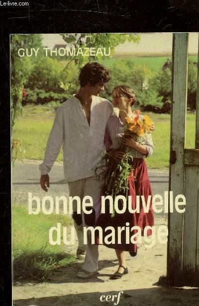 BONNE NOUVELLE DU MARIAGE.