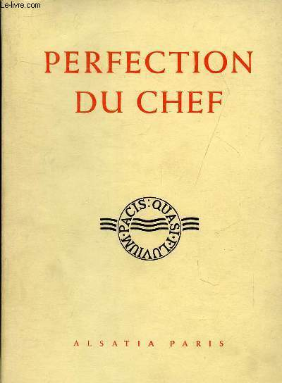 PERFECTION DU CHEF - RETRAITE AUX SUPERIEURS - COLLECTION SPIRITUELS BENEDICTINS DU GRAND SIECLE.