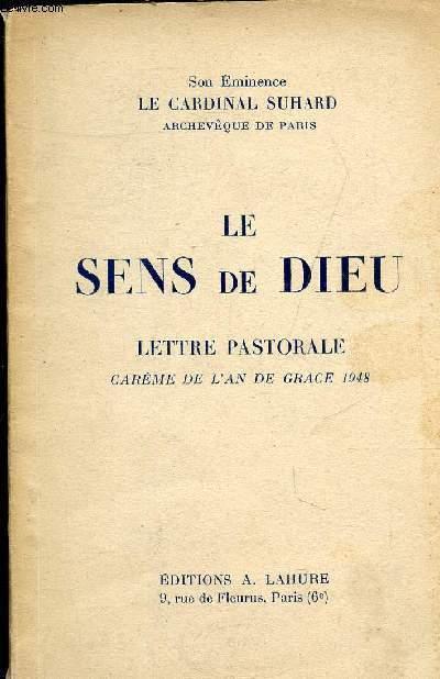 LE SENS DE DIEU - LETTRE PASTORALE CAREME DE L'AN DE GRACE 1948.