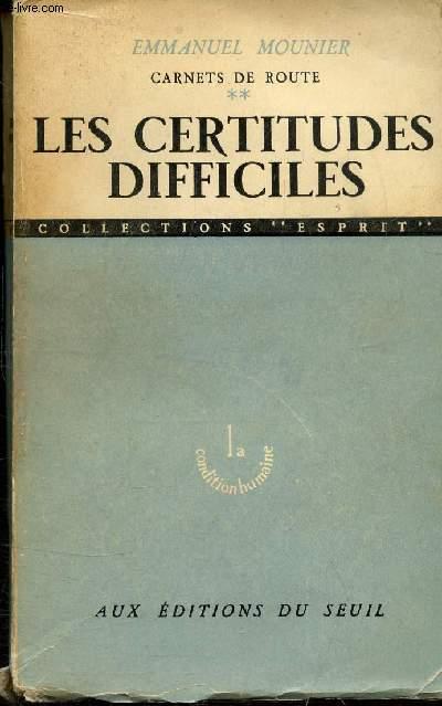 CARNETS DE ROUTE TOME 2 : LES CERTITUDES DIFFICILES