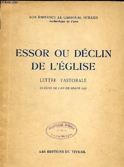 ESSOR OU DECLIN DE L'EGLISE - LETTRE PASTORALE CAREME DE L'AN DE GRACE 1947 .