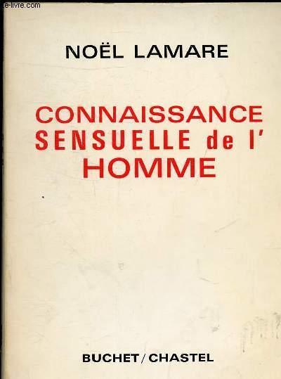 CONNAISSANCE SENSUELLE DE L'HOMME.