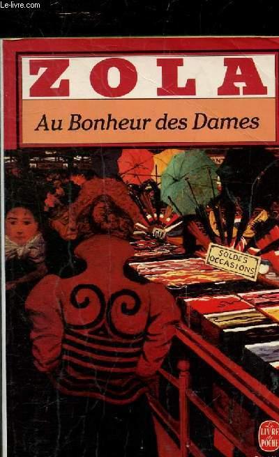 AU BONHEUR DES DAMES - COLLECTION LE LIVRE DE POCHE N°228.