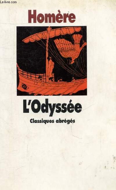 L'ODYSSEE - COLLECTION CLASSIQUES ABREGES.