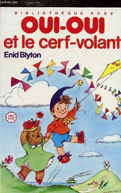 Oui Oui Et Le Cerf Volant Collection Bibliotheque Rose
