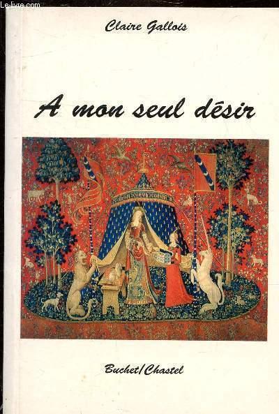 A MON SEUL DESIR - ROMAN.