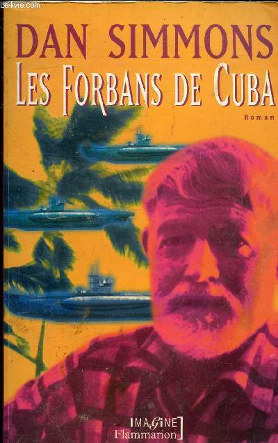 LES FORBANS DE CUBA - COLLECTION IMAGINE.