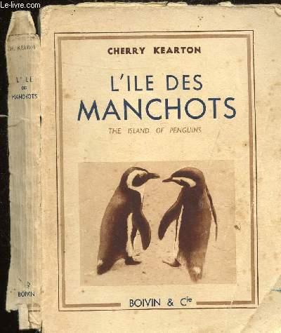 L'ILE DES MANCHOTS -