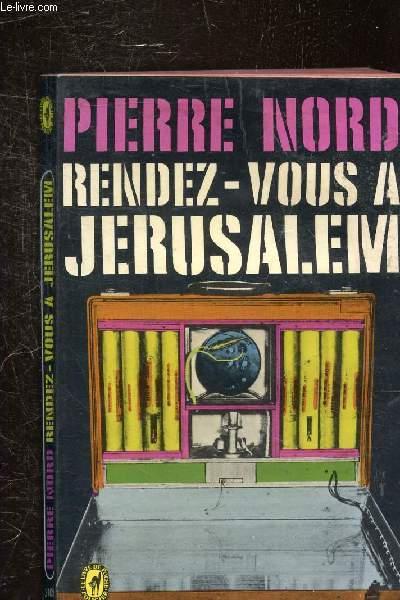 RENDEZ-VOUS A JERUSALEM - COLLECTION POCHE N° 3109