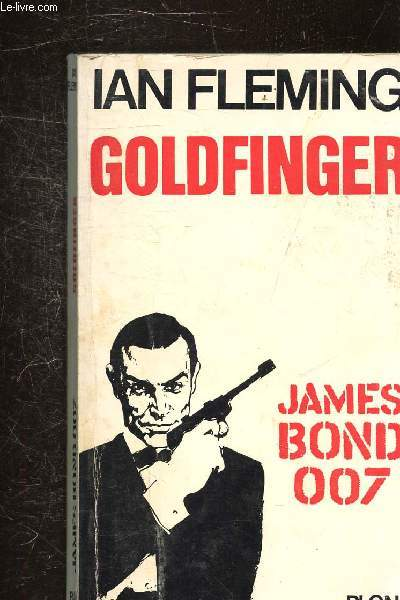 GOLDFINGER - JAMES BOND 007 -