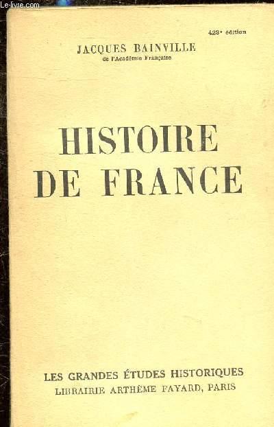 HISTOIRE DE FRANCE - COLLECTION LES GRANDES ETUDES HISTORIQUES