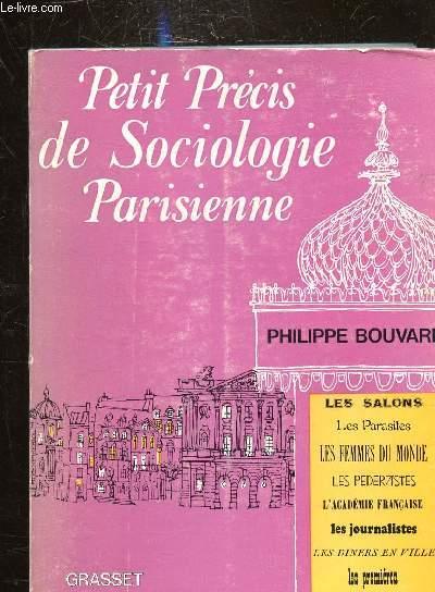 PETIT PRECIS DE SOCIOLOGIE PARISIENNE