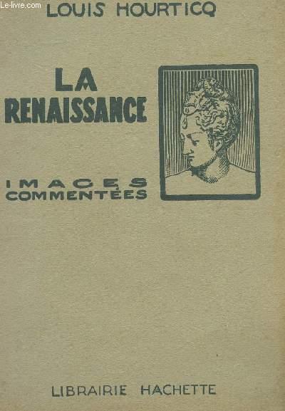 LA RENAISSANCE - IMAGES COMMENTEES.