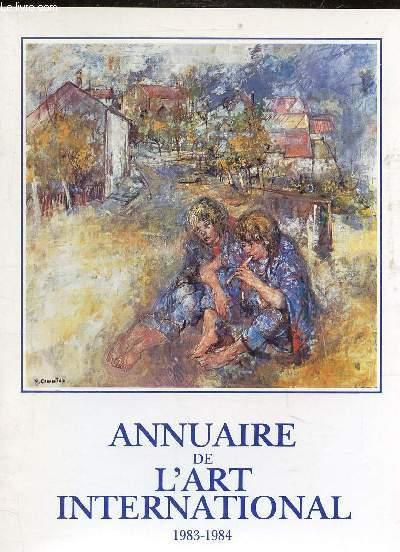 1 PLAQUETTE - ANNUAIRE DE L'ART INTERNATIONAL 1983-1984