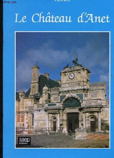 1 PLAQUETTE - FRANCE - LE CHATEAU D'ANET -