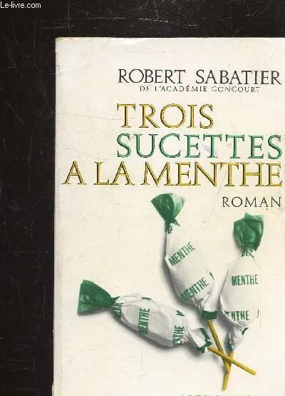 TROIS SUCETTES A LA MENTHE - LES ALLUMETTES SUEDOISES-