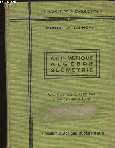 ARITHMETIQUE - ALGEBRE - GEOMETRIE - CLASSE DE QUATRIEME - ENSEIGNEMENT LONG