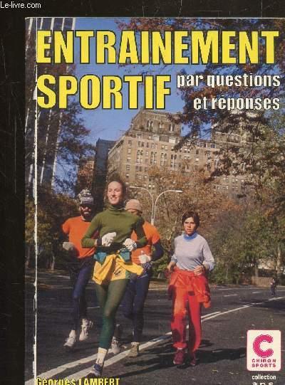 L'ENTRAINEMENT SPORTIF PAR QUESTIONS ET REPONSES