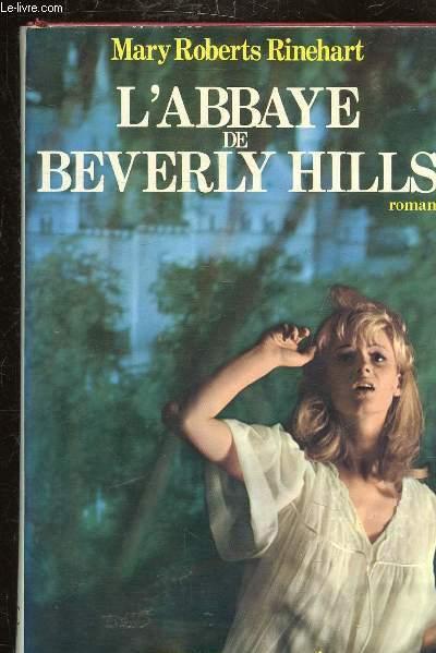 L'ABBAYE DE BEVERLY HILLS