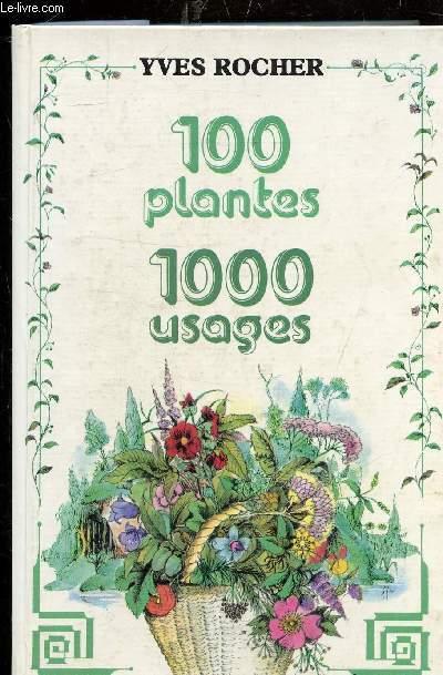 100 PLANTES - 100 USAGES -